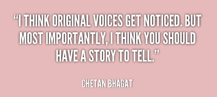 quote-Chetan-Bhagat-i-think-original-voices-get-noticed-but-173241