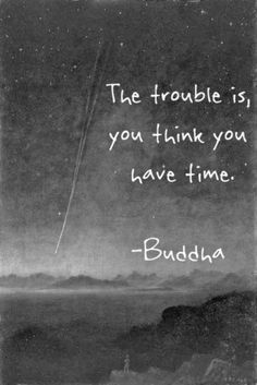 you think you have time