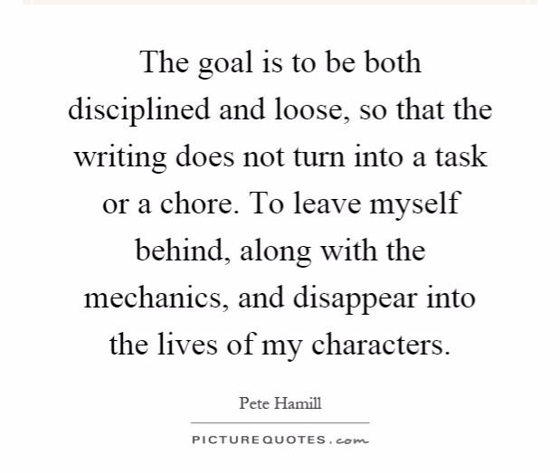 the-goal-is-to-be-both-disciplined-and-loose-so-that-the-writing-does-not-turn-into-a-task-or-a-quote-1