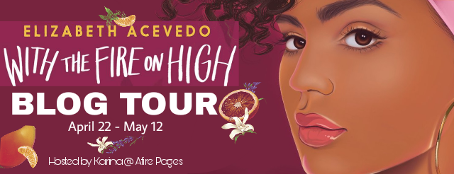 with-the-fire-on-high-by-elizabeth-acevedo-official-blog-tour-banner